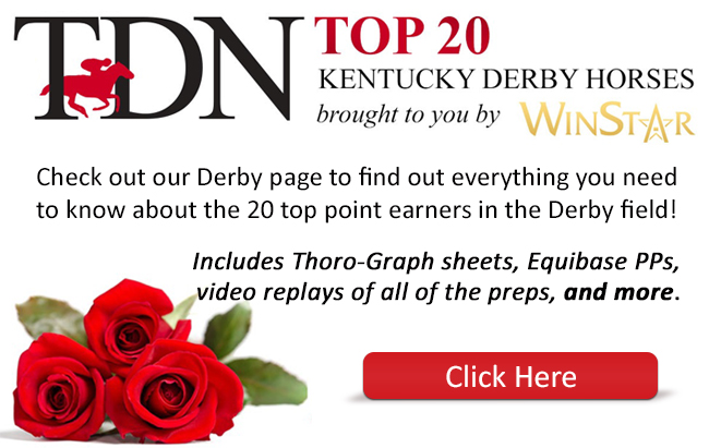 TDN Derby Top 20: 04-30-16